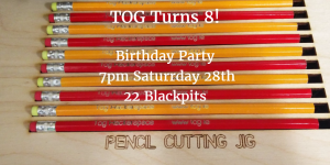 Picture of 10 laser cut pencils, with information about TOG's 8th Birthday Party